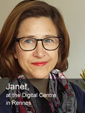 Janet, at the Digital Centre in Rennes